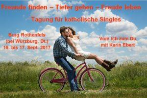 Tagung für katholische Singles 2017: Vom Ich zum Du